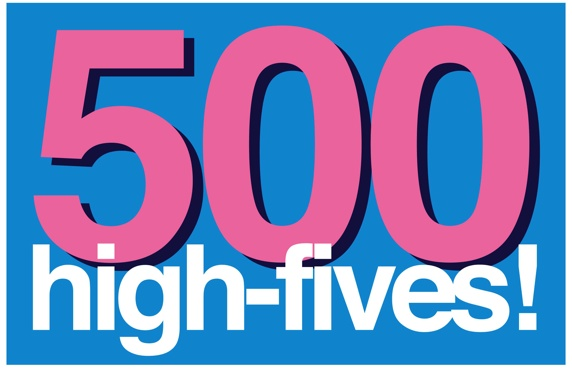 500 Heyrobics High-Fives